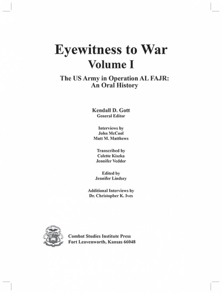 Eyewitness to War, V. 1: The US Army in Operation AL AJR: An Oral History