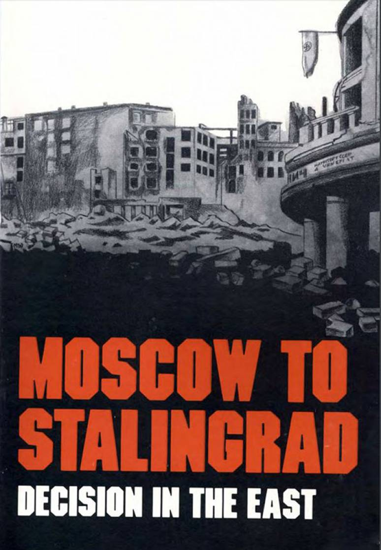 Moscow to Stalingrad: Decision in the East (Paperback)