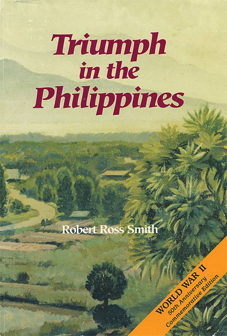 United States Army in World War II, War in the Pacific, Triumph in the Philippines (Paperback)