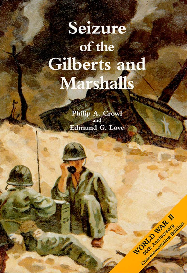 Seizure of the Gilberts and Marshalls (Paperback)