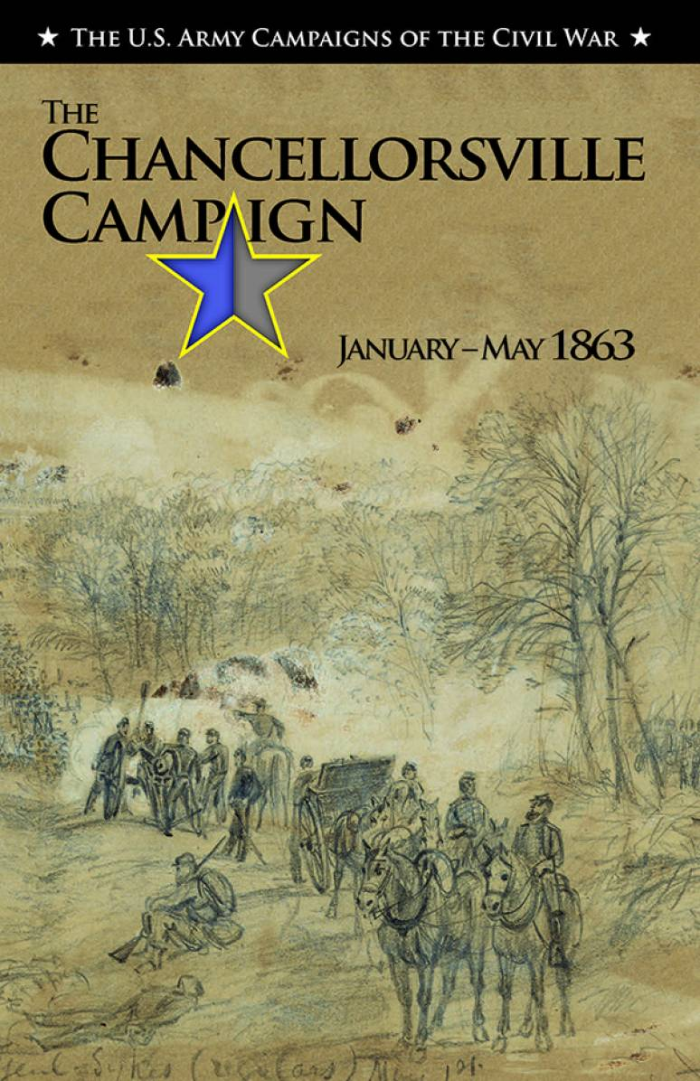 The Chancellorsville Campaign, January-May 1863
