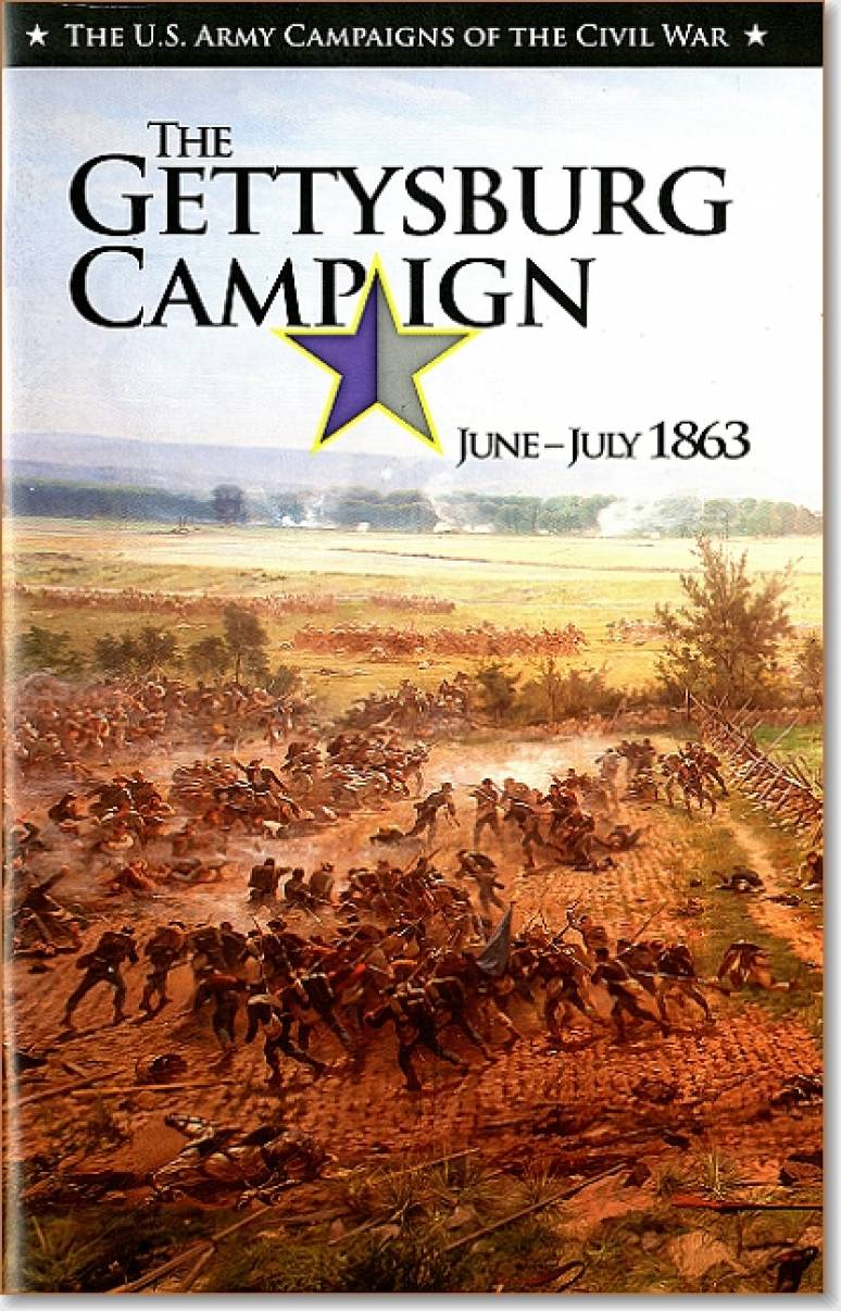 U.S. Army Campaigns of the Civil War: The Gettysburg Campaign, June-July 1863