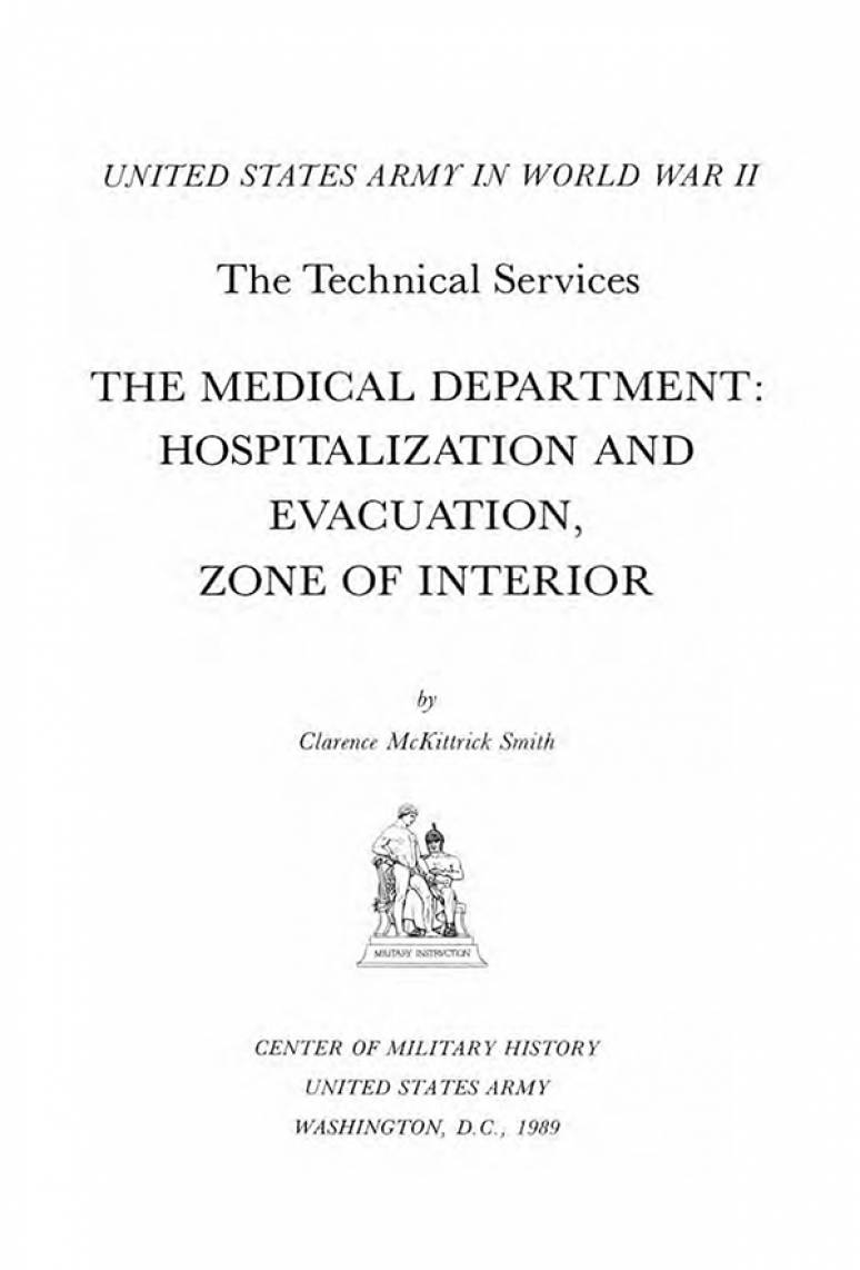 The Medical Department: Hospitalization and Evacuation, Zone of Interior
