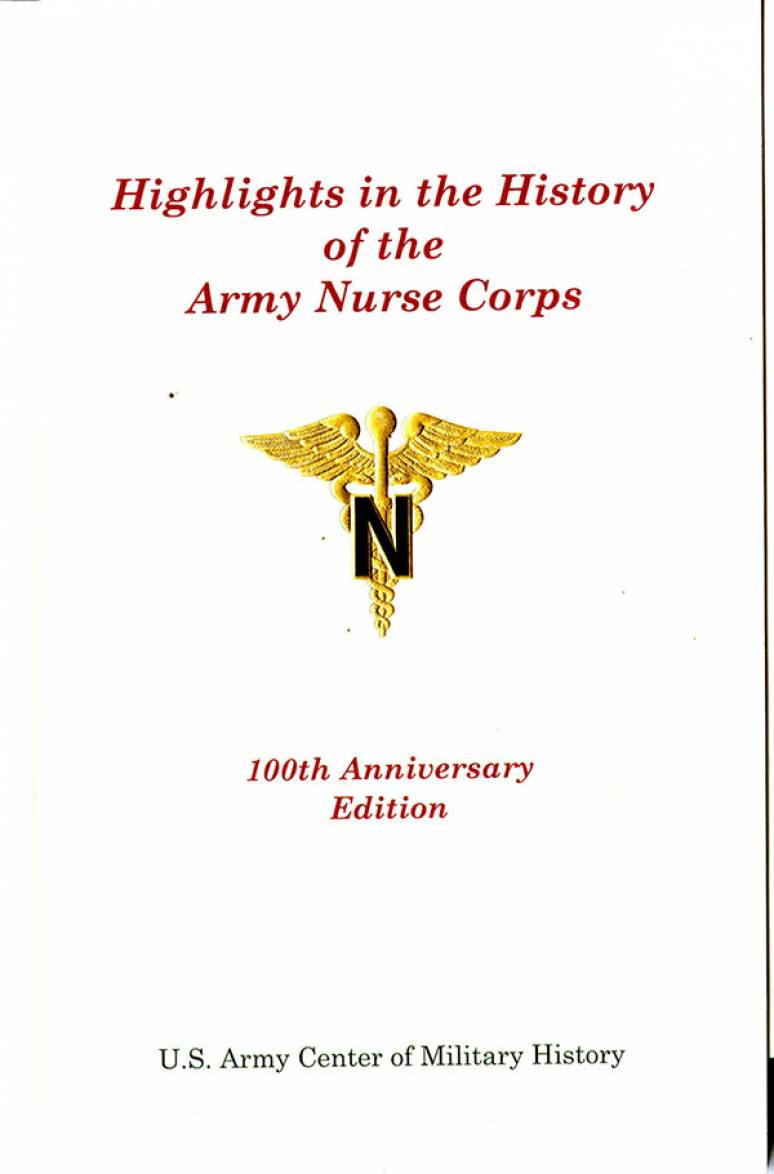 Highlights in the Hiatory of the Army Nurse Corps