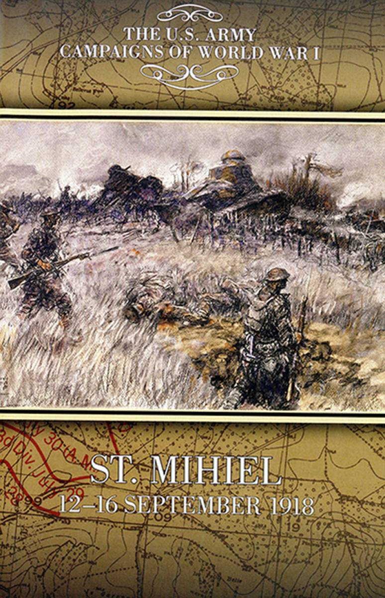 Campaigns Of World War I, St. Mihiel, 12-16 September 1918