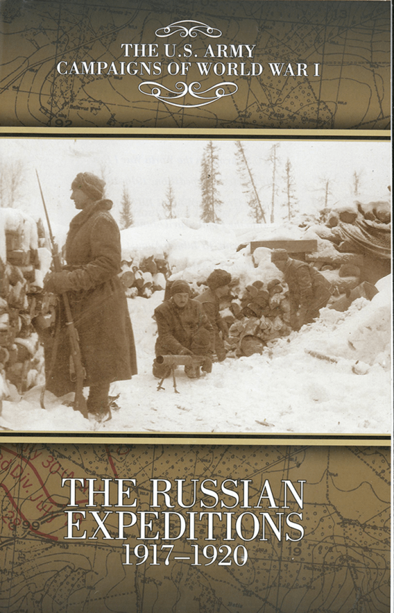 U.S. Army Campaigns of World War I, The Russian Expeditions 1917-1920