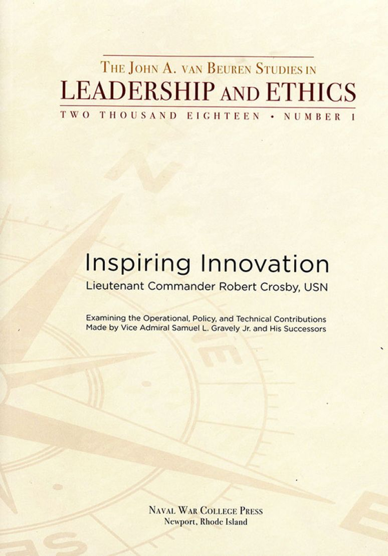 Inspiring Innovation: Examining the Operational Policy and Technical Contributions Made by Vice Admiral Samuel L. Gravely Jr and His Sussessors