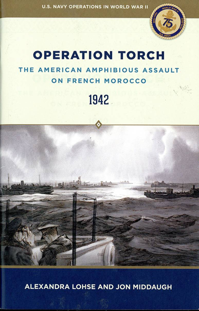Operation Torch: The American Amphibious Assault on French Morocco, 1942
