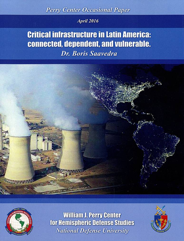 Critical Infrastructure in Latin America: Connected, Dependent and Vulnerable