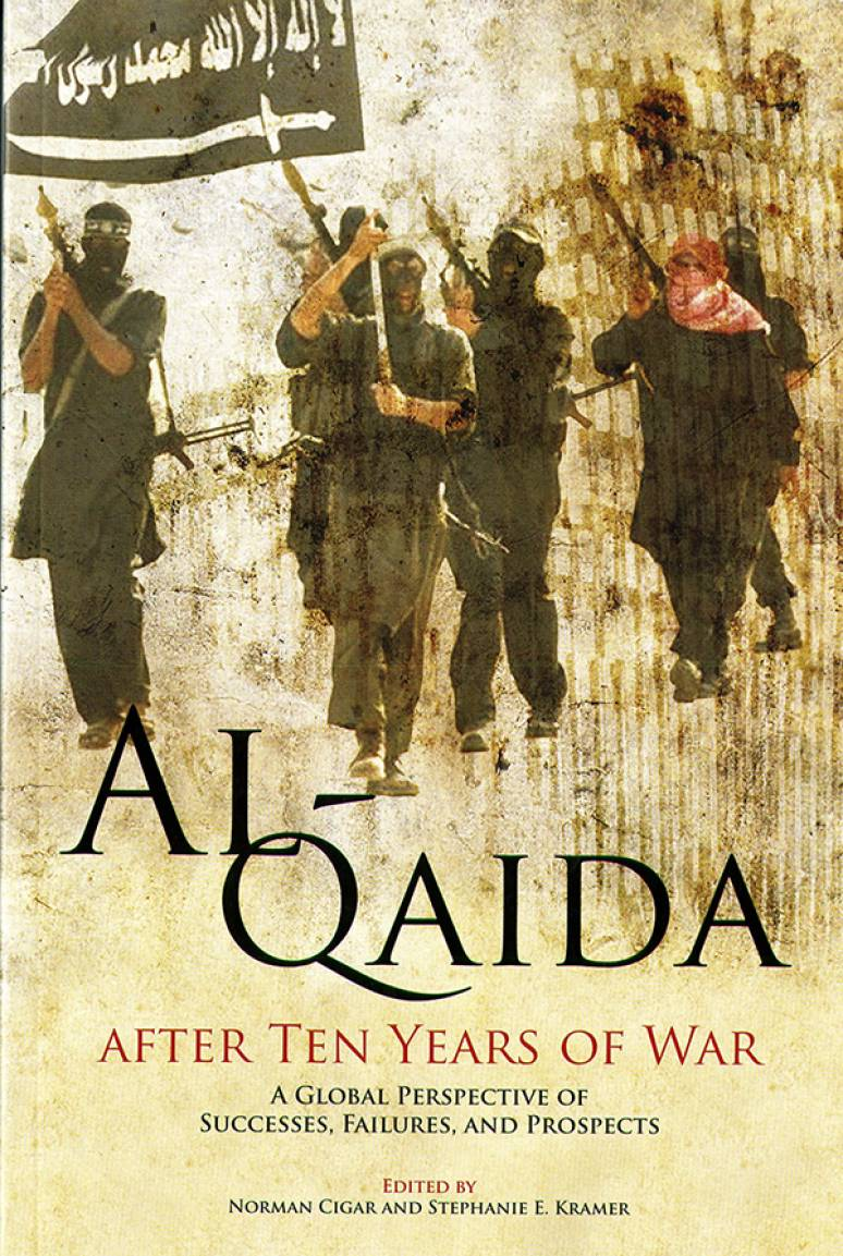 Al-Qaida After Ten Years of War: A Global Perspective of Successes, Failures, and Prospects (ePub eBook)
