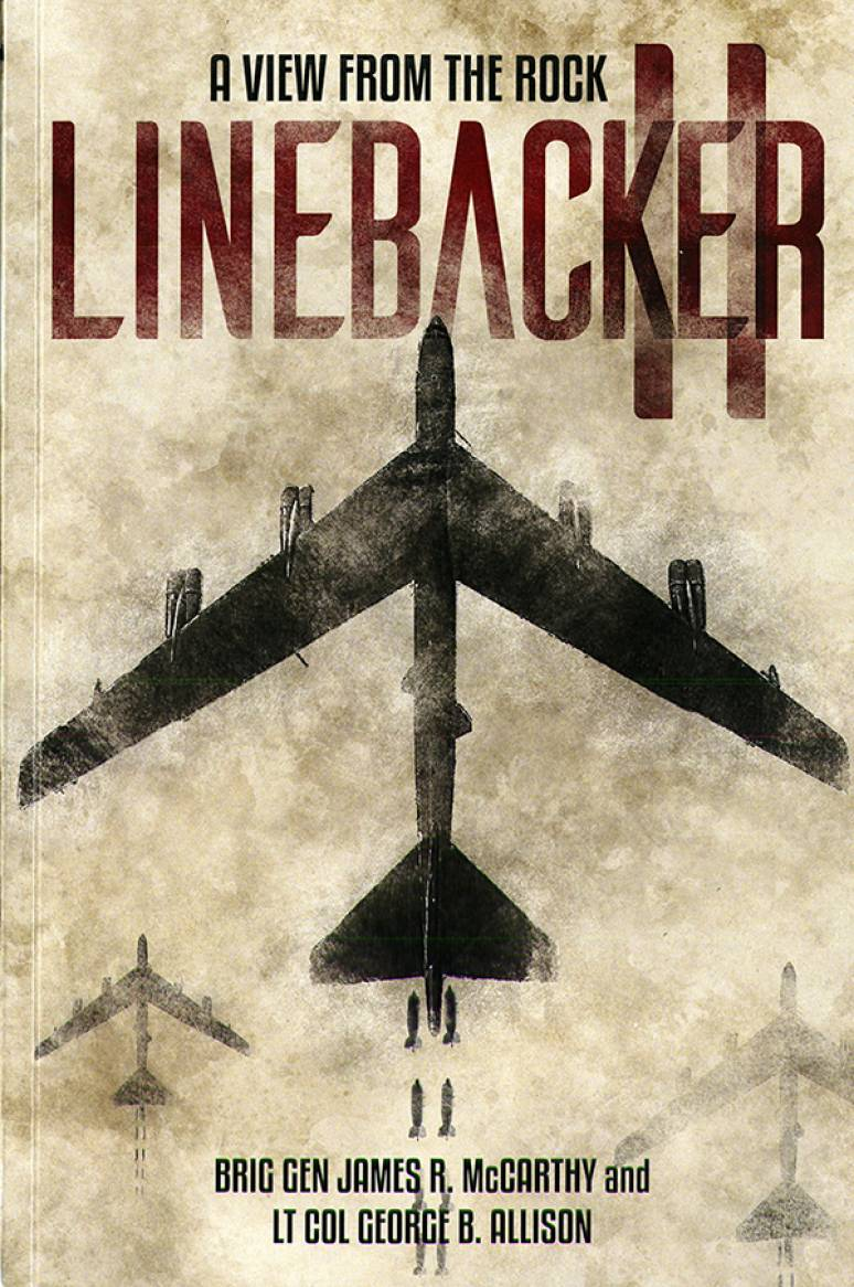 Linebacker II: A View From The Rock