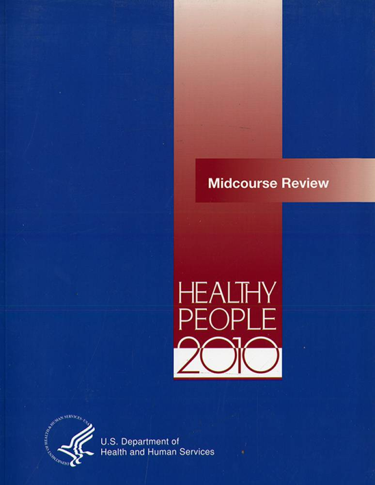 Healthy People 2010, Midcourse Review