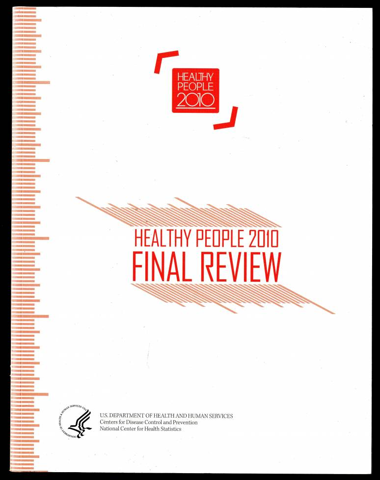 Healthy People, 2010: Final Review