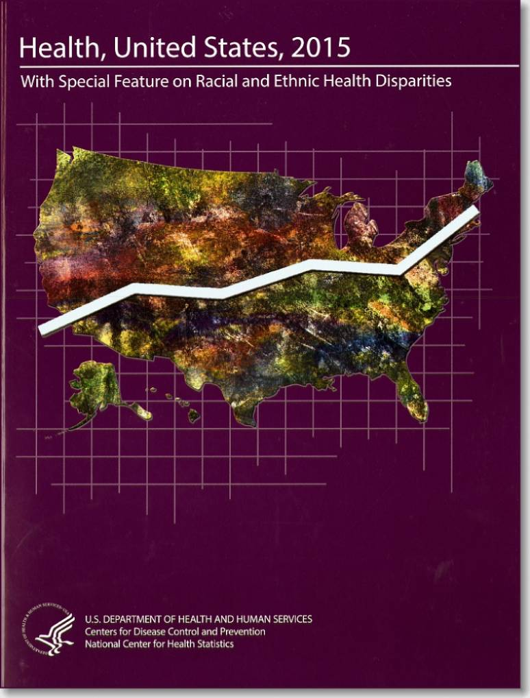 Health, United States, 2015, With Special Feature on Racial and Ethnic Health Disparities; and Health, United States 2015 in Brief (2 books)