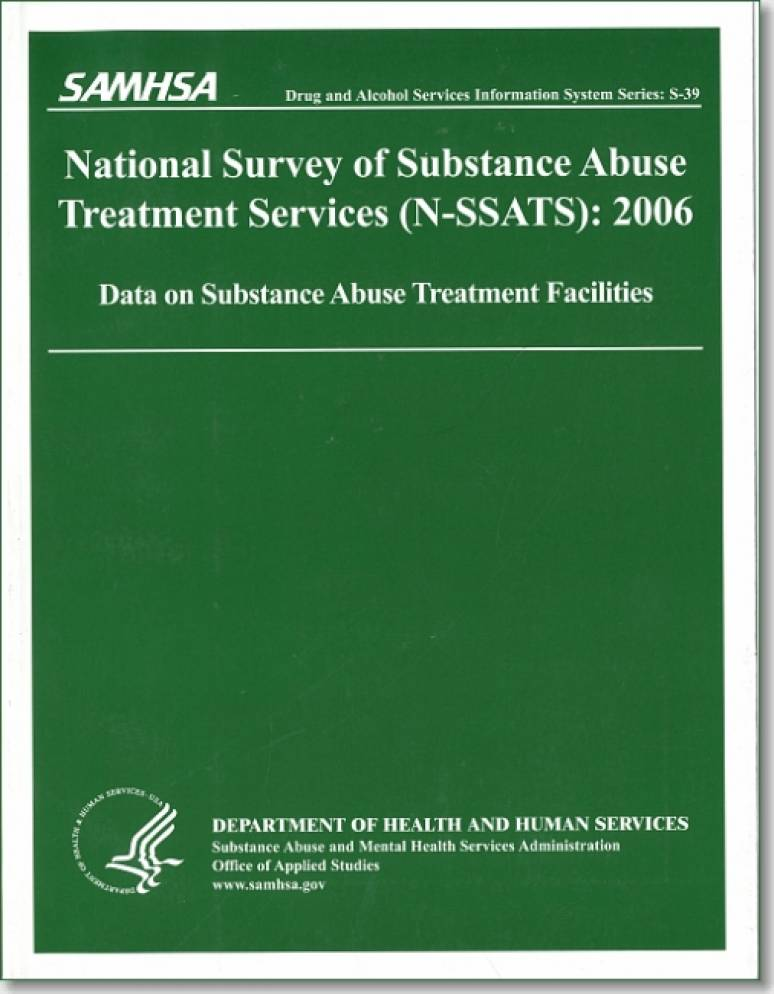 National Survey of Substance Abuse Treatment Services (N-SSATS), 2006: Data on Substance Abuse Treatment Facilities