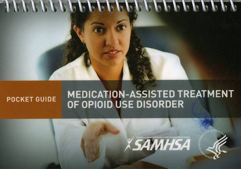 Medication-Assisted Treatment of Opioid Use Disorder: Pocket Guide