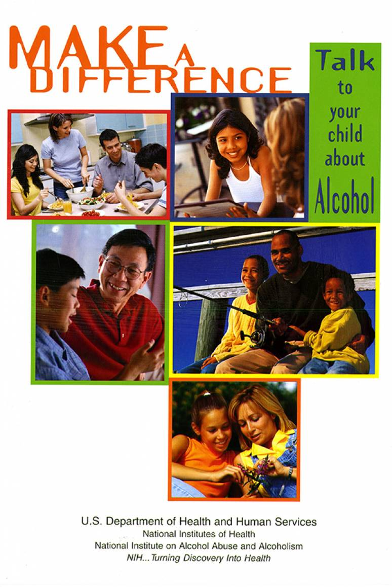 Make a Difference: Talk to Your Child About Alcohol