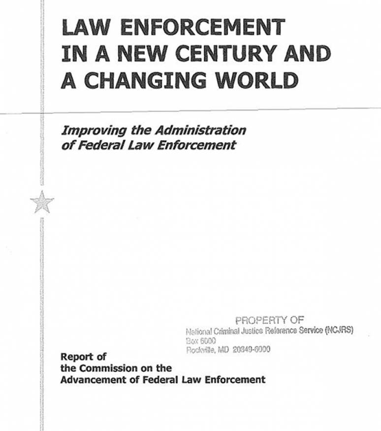 Law Enforcement in a New Century and a Changing World: Improving the Administration of Federal Law Enforcement, Report of the Commission on the Advancement of Federal Law Enforcement (ePub eBook)