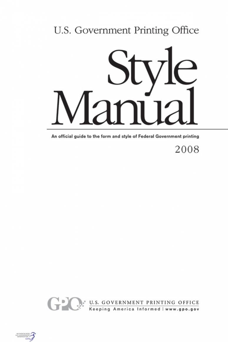 U.S. Government Printing Office Style Manual, 2008: An Official Guide to the Form and Style of Federal Government Printing (CD-ROM)