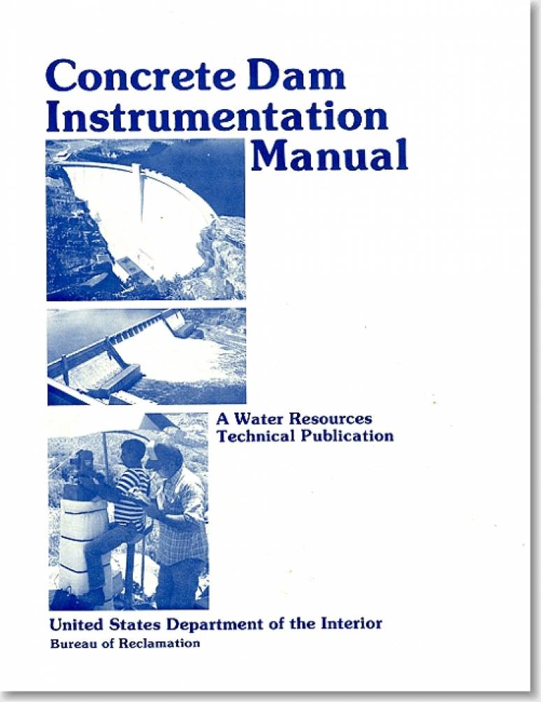 Concrete Dam Instrumentation Manual