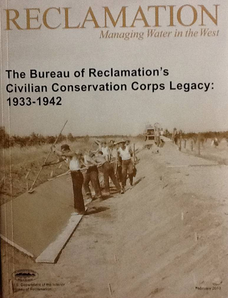 Bureau of Reclamation's Civilian Conservation Corps Legacy: 1933-1942