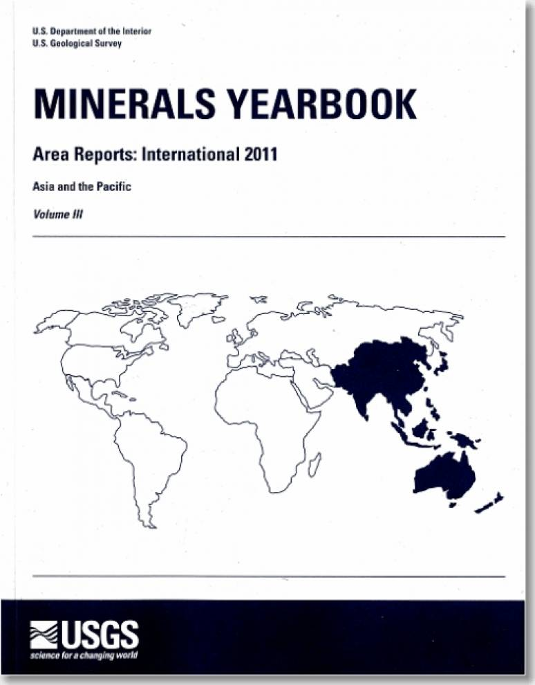 Minerals Yearbook, 2011, V. 3, Area Reports, International, Asia and the Pacific
