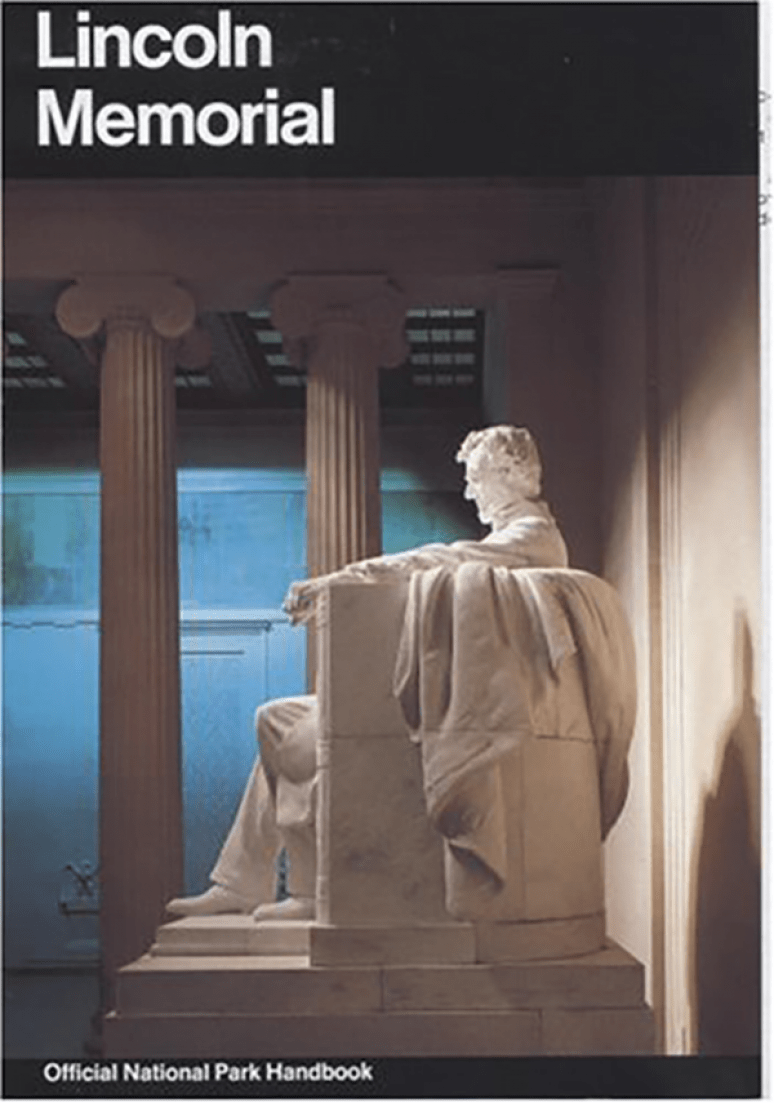 Lincoln Memorial: A Guide to the Lincoln Memorial, District of Columbia