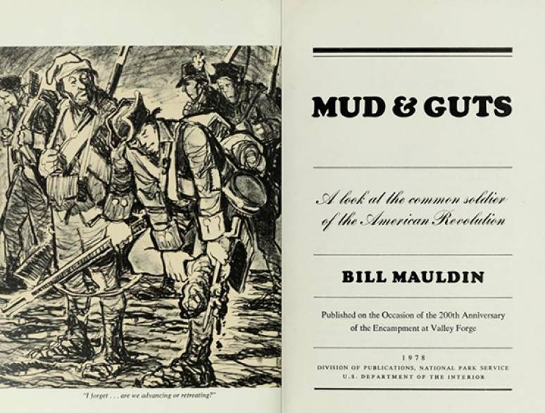 Mud & Guts: A Look at the Common Soldier of the American Revolution