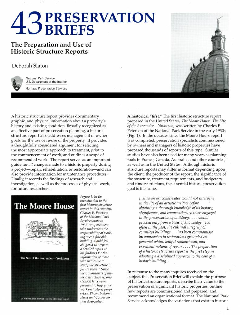 The Preparation and Use of Historic Structure Reports