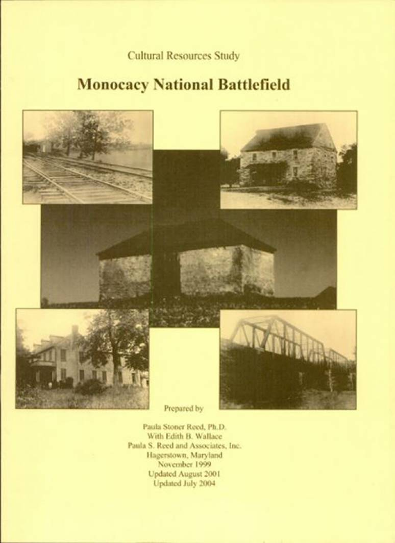 Monocacy National Battlefield: Cultural Resources Study