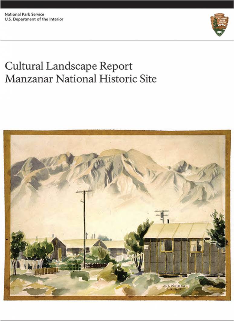 Manzanar National Historic Site: Cultural Landscape Report