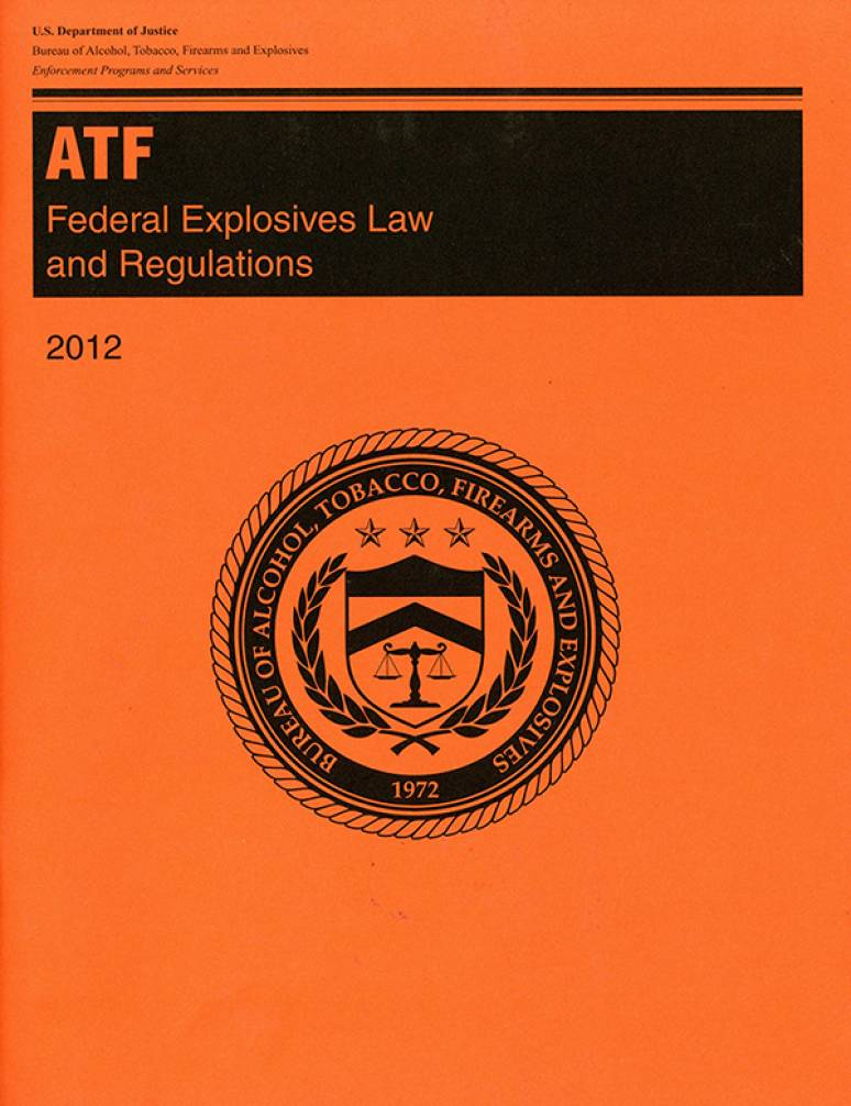 ATF Federal Explosives Law and Regulations 2012