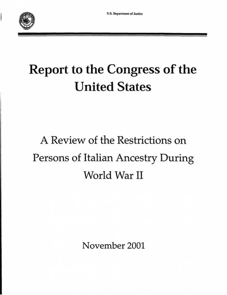 Report to the Congress of the United States: A Review of the Restrictions on Persons of Italian Ancestry During World War II