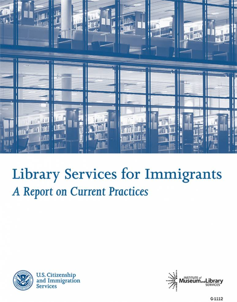 Library Services for Immigrants: A Report on Current Practices