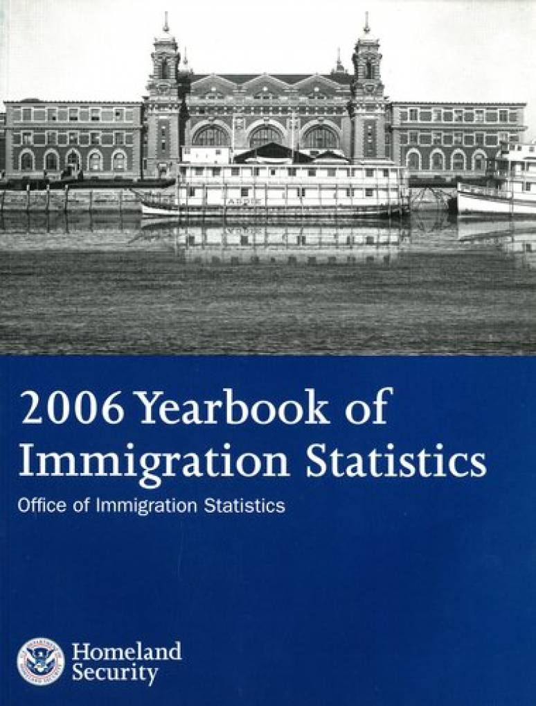 Yearbook of Immigration Statistics, 2006