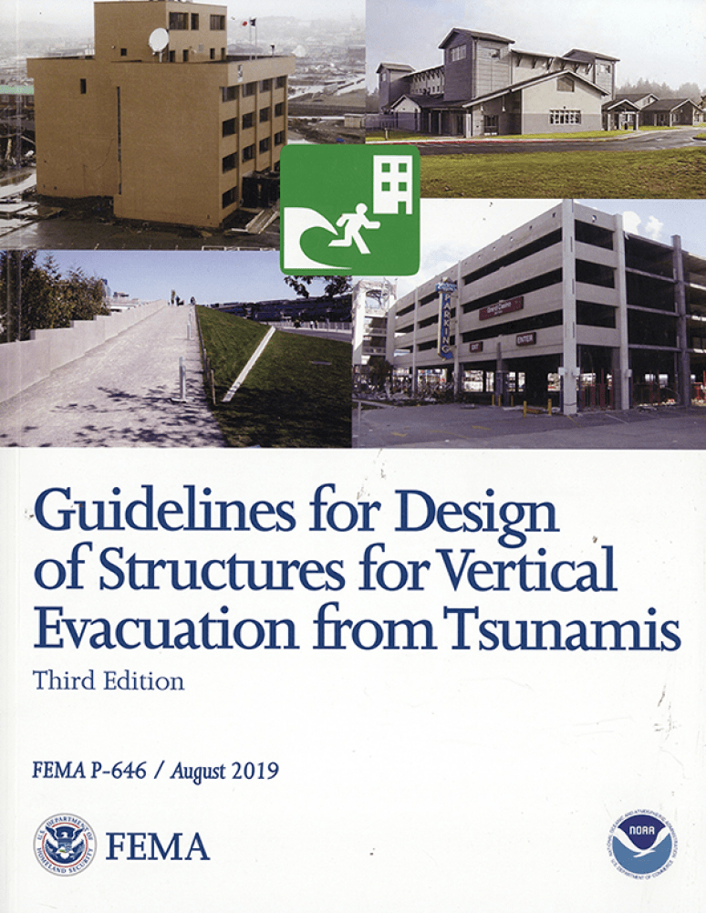 Guidelines for Design of Structures for Vertical Evacuation From Tsunamis, Third Edition