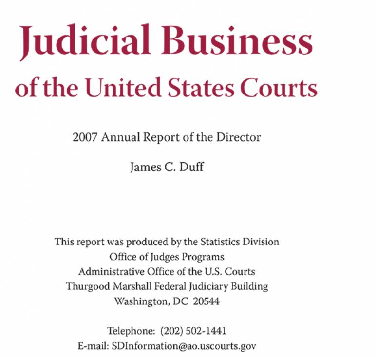 Judicial Business of the United States Courts: 2007 Annual Report of the Director