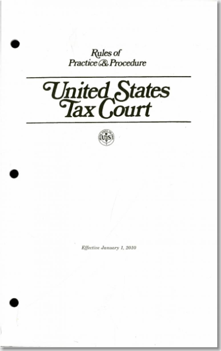 Rules of Practice & Procedure: United States Tax Court 2010