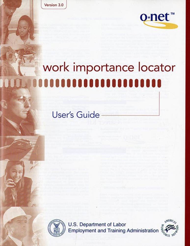O*Net Version 3.0: Work Importance Locator, User's Guide