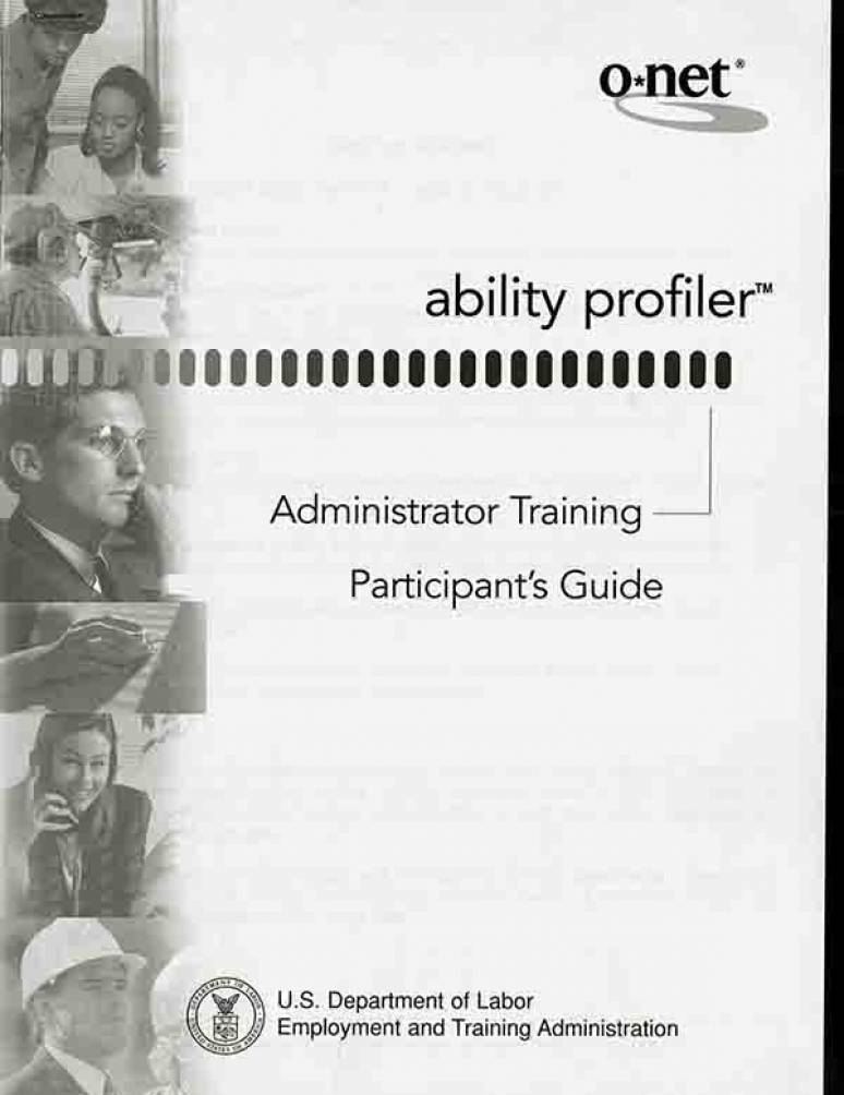 O*Net Ability Profiler: Administrator Training Participant's Guide
