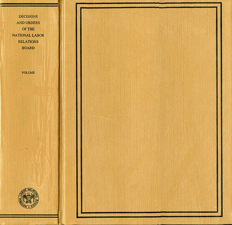 Decisions and Orders of the National Labor Relations Board, Volume 358, January 27, 2012 Through September 28, 2012