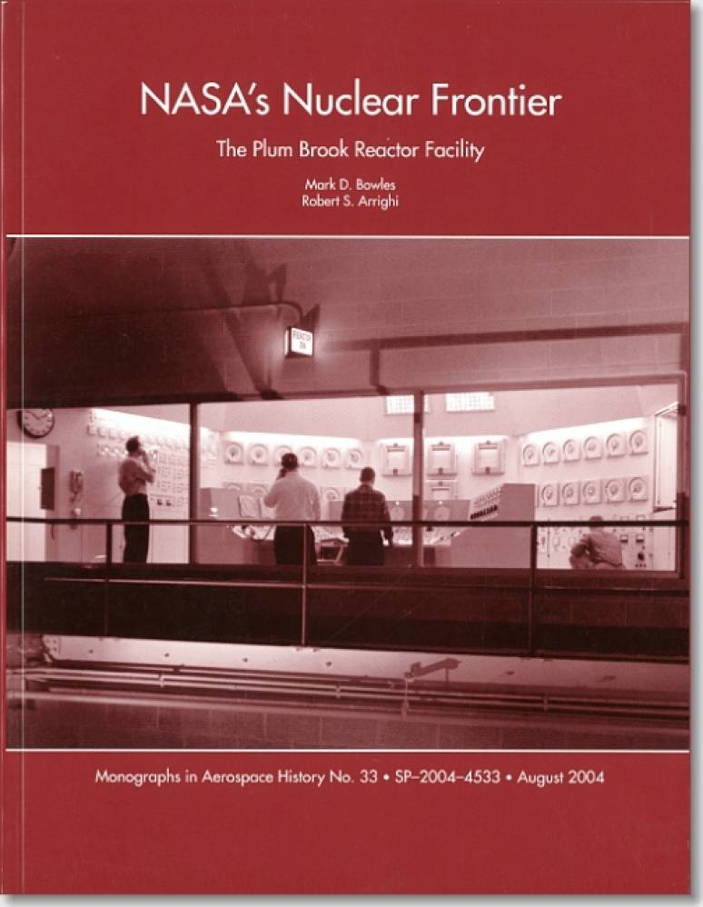 NASA's Nuclear Frontier: The Plum Brook Reactor Facility, 1941-2002