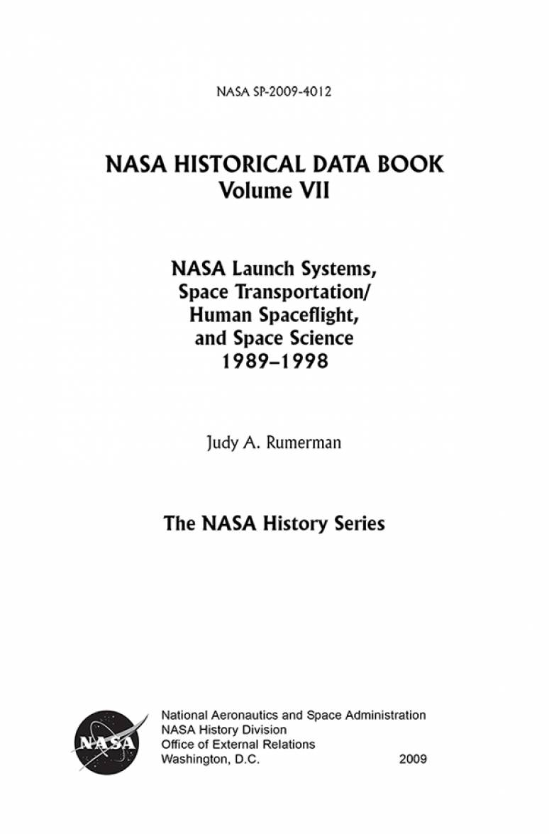 NASA Historical Data Book, V. 7: NASA Launch Systems, Space Transportation/Human Spaceflight, and Space Science