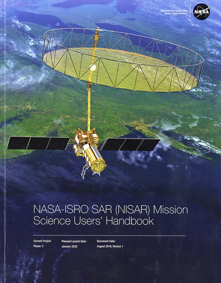 NASA-ISRO SAR (NISAR) Mission Science Users\' Handbook