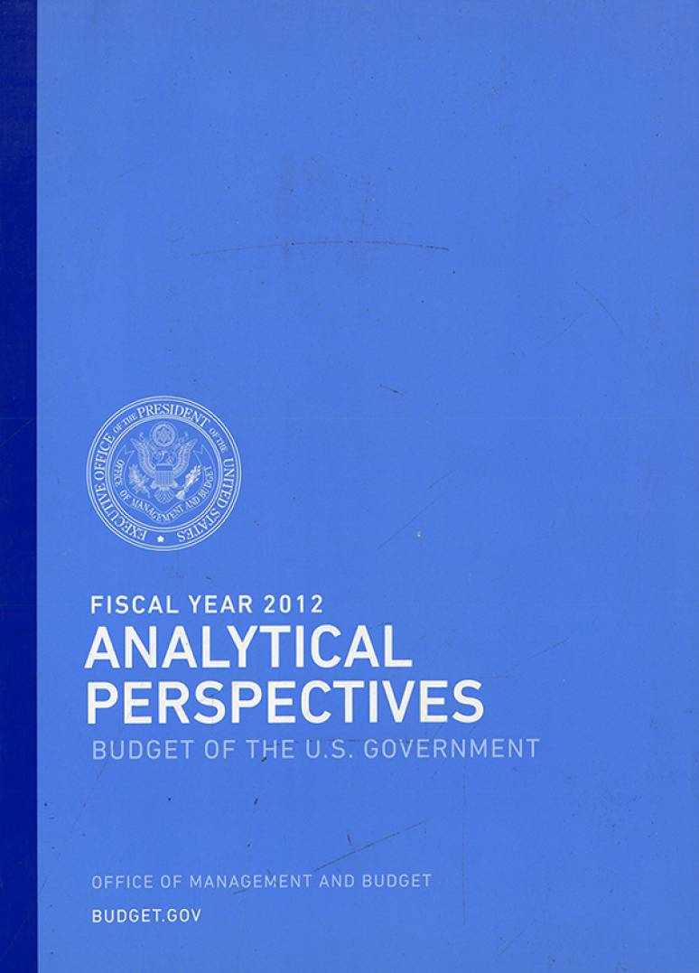 Fiscal Year 2012 Analytical Perspectives, Budget of the U.S. Government