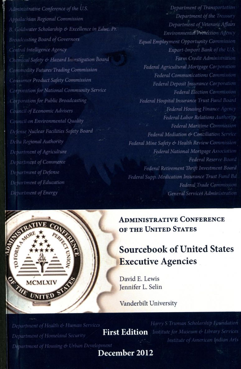 Sourcebook of United States Executive Agencies, December 2012