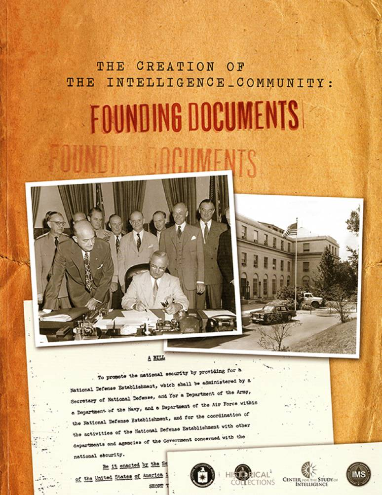 The Creation of the Intelligence Community: Founding Documents (Book and DVD)