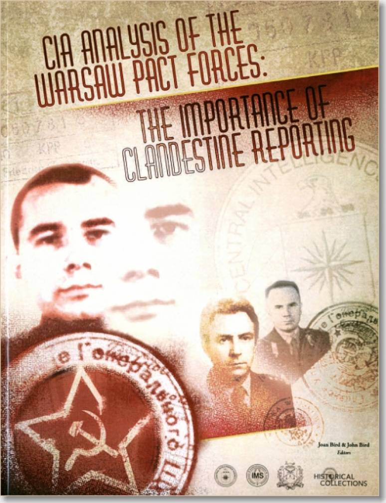CIA Analysis of the Warsaw Pact Forces: The Importance of Clandestine Reporting (Book and DVD)
