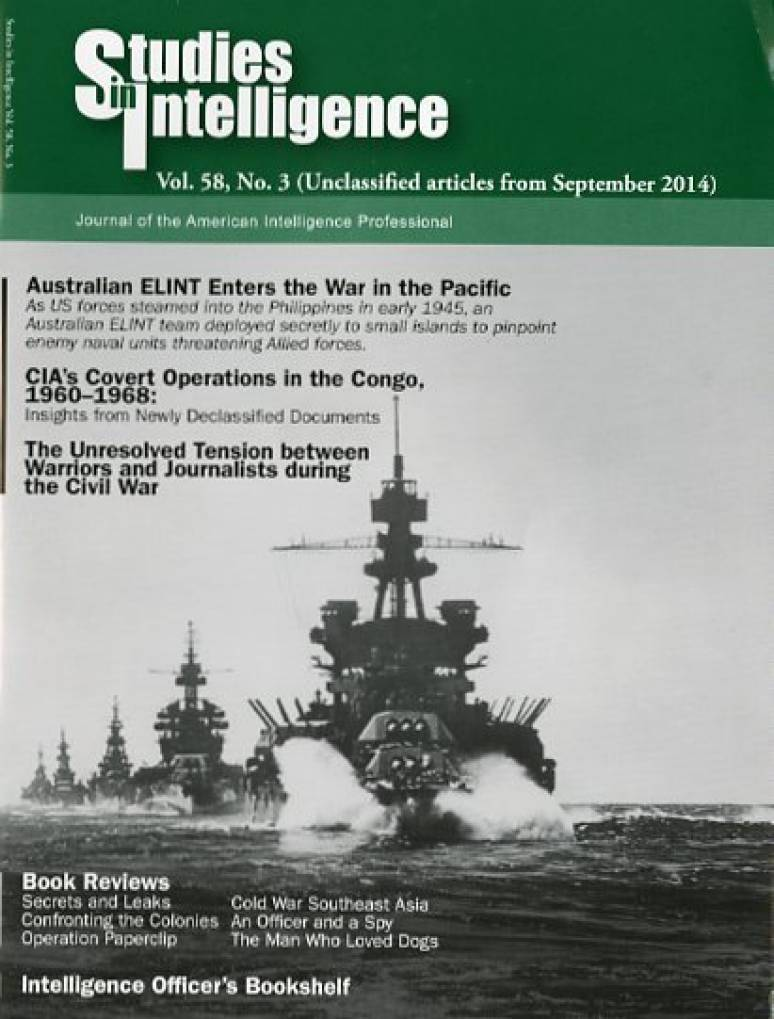 Studies in Intelligence: Journal of the American Intelligence Professional, V. 58, No. 3 (Unclassified Articles From September 2014)