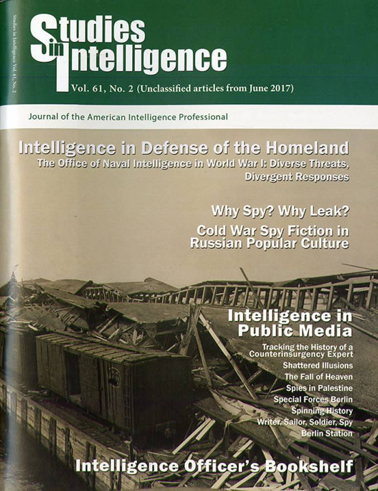 Studies in Intelligence, Volume 62, No. 2 (Unclassified Articles From June 2017
